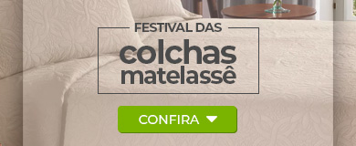 Festival de Colchas Matelassê | Loja Buettner | Confira!