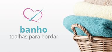 Departamento Banho, Toalhas para Bordar | Clube de Bordar | Confira!