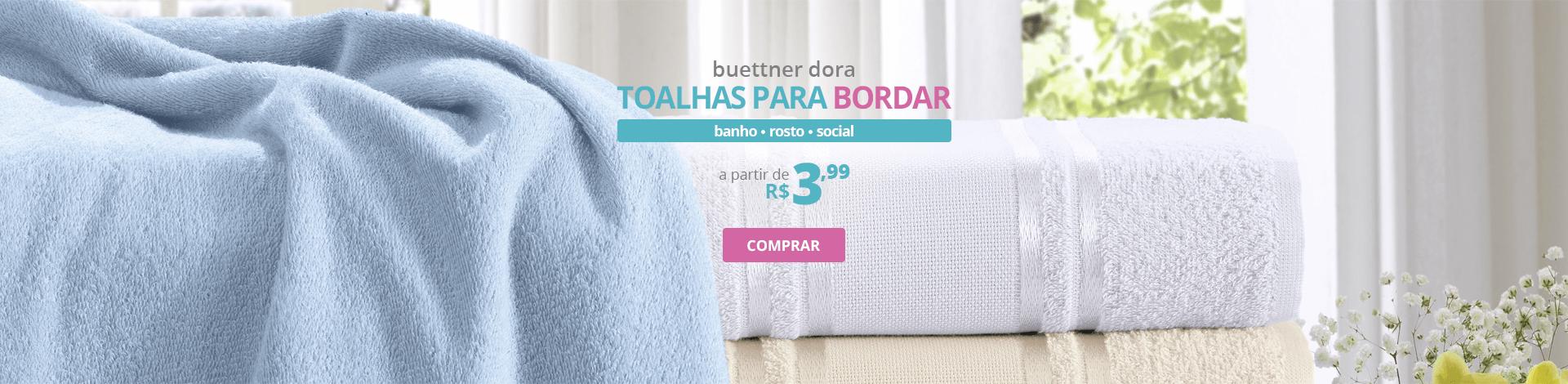 Toalhas para Bordar Buettner Dora - Banho, Rosto, Social | A partir de R$ 3,99 | Clube de Bordar | Compre Agora!