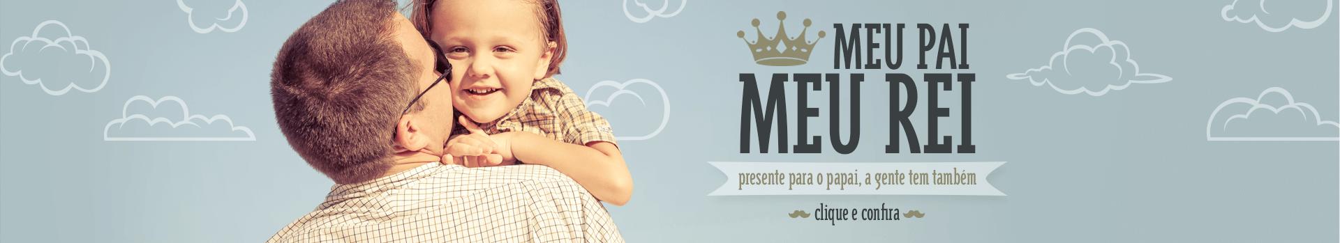 Meu Pai, Meu Rei. Presente para o Papai, a gente tem também | Loja Buettner | Clique e Confira!