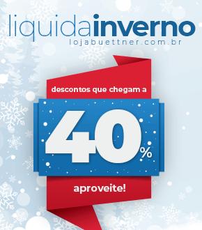 Liquida Inverno Loja Buettner - Descontos que chegam a 40% | Loja Buettner | Aproveite!