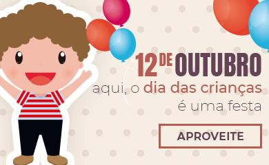 12 de Outubro - Aqui o Dia das Crianças é uma Festa! | Loja Buettner | Aproveite!