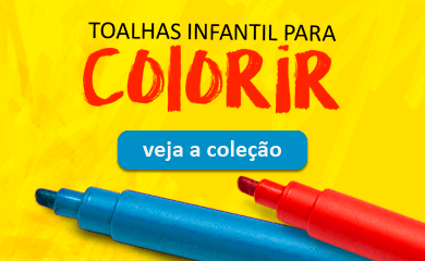 Toalha Infantil para Colorir | Loja Buettner | Conheça a Coleção Completa!