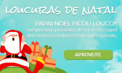 Loucuras de Natal - Compre seus presentes com super descontos e condições mais que especiais | Loja Buettner | Confira!