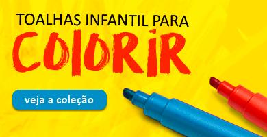 Toalhas Infantis para Colorir >> Loja Buettner | Veja a Coleção!