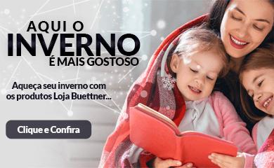 Aqui o Inverno é mais gostoso! Aqueça seu inverno com os produtos Loja Buettner >> Loja Buettner | Clique e Confira!