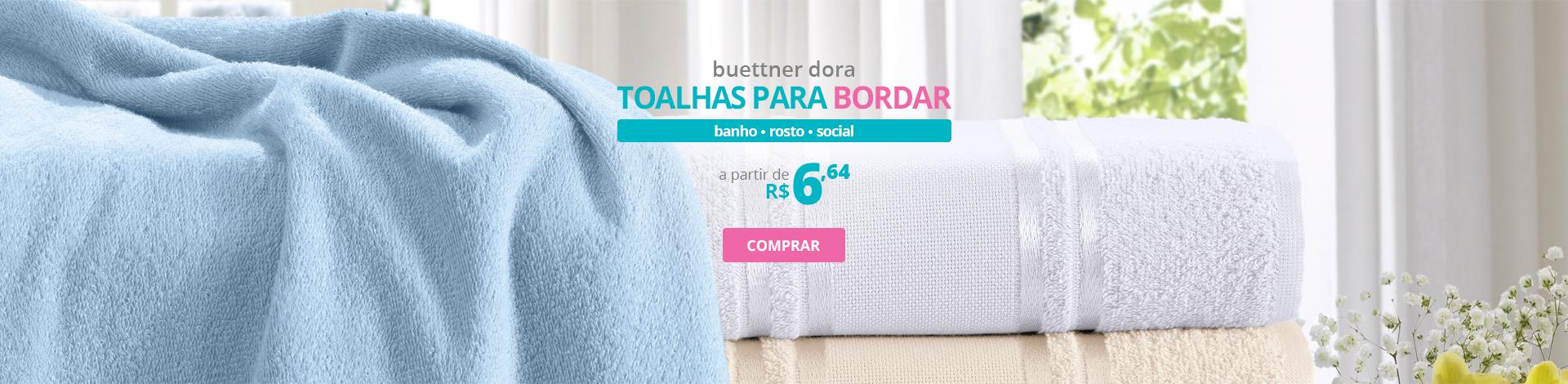 Toalhas para Bordar Buettner Dora - Banho, Rosto, Social | A partir de R$ 6,64 | Clube de Bordar | Compre Agora!