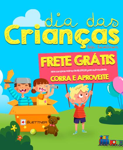 Chamada Dia das Crianças >> Loja Buettner | Clique Aqui!