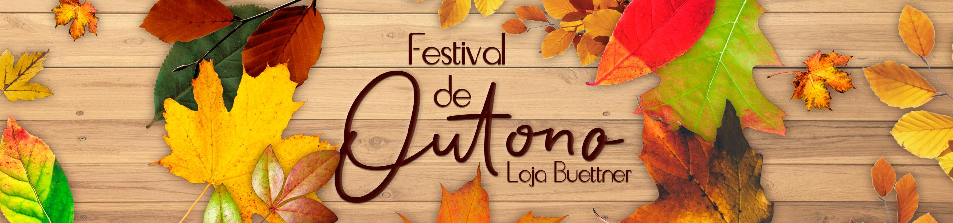 Outono Loja Buettner >> Loja Buettner   Comprar Agora!